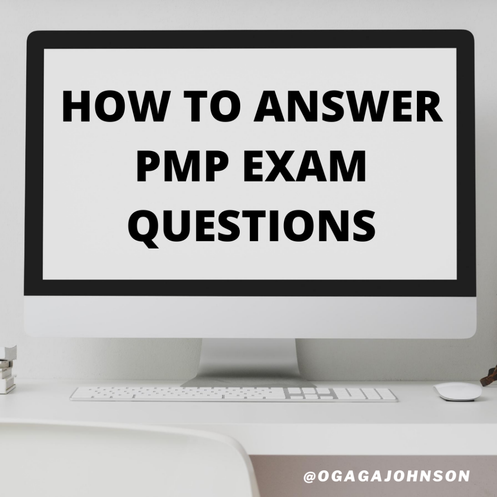 How to answer PMP exam questions